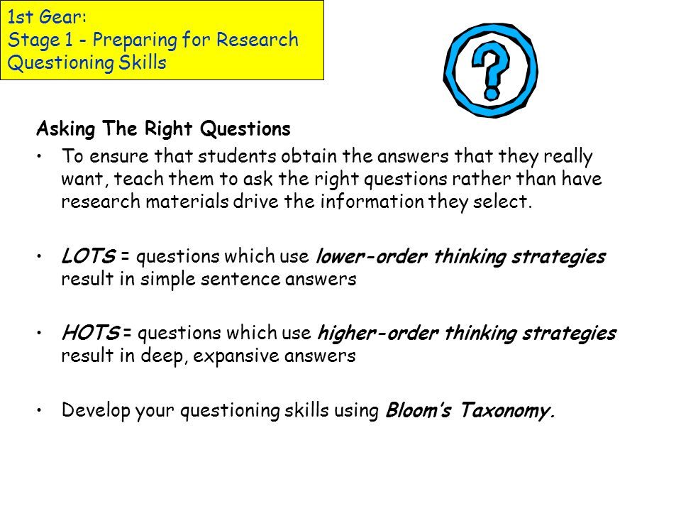 1st Gear: Stage 1 - Preparing for Research Questioning Skills