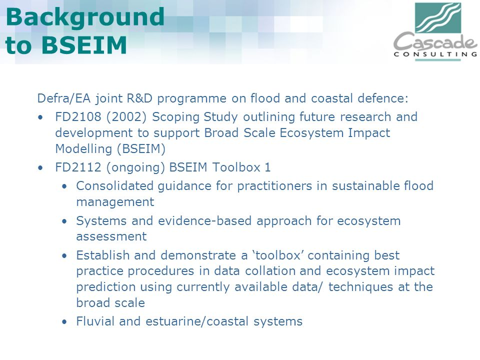Background to BSEIM Defra/EA joint R&D programme on flood and coastal defence: