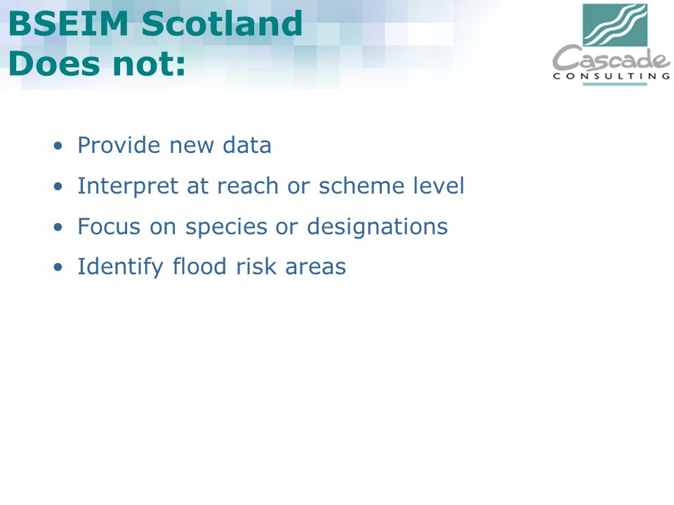 BSEIM Scotland Does not:
