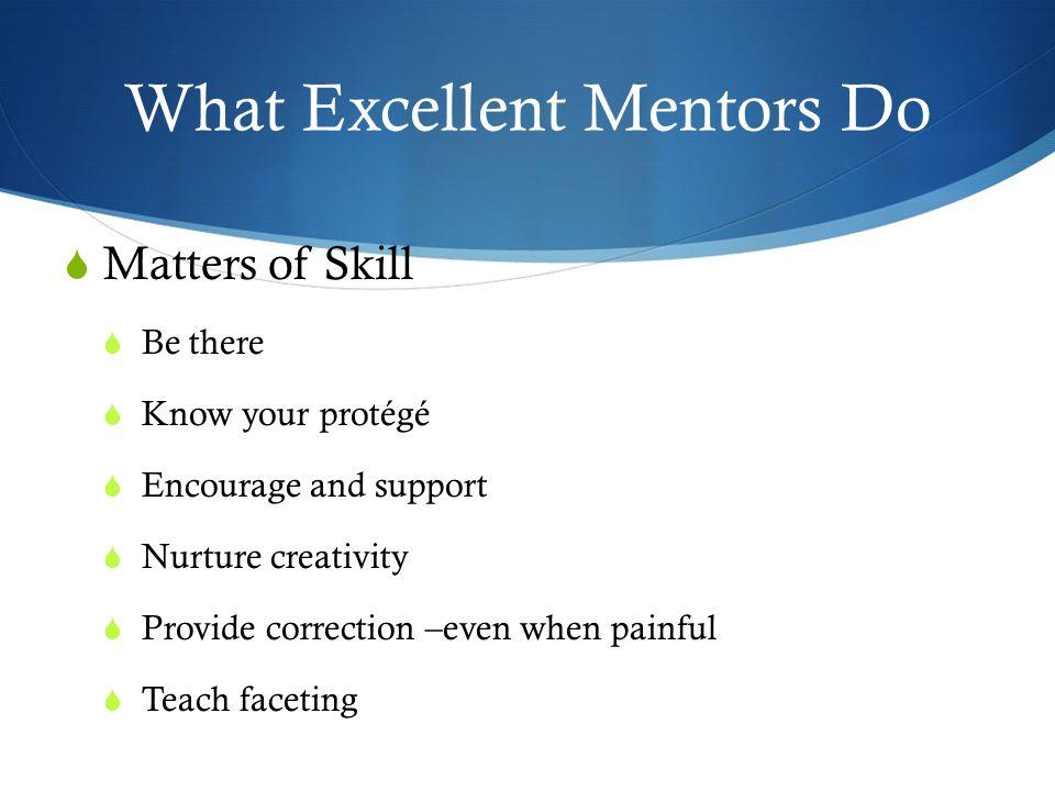 What Excellent Mentors Do