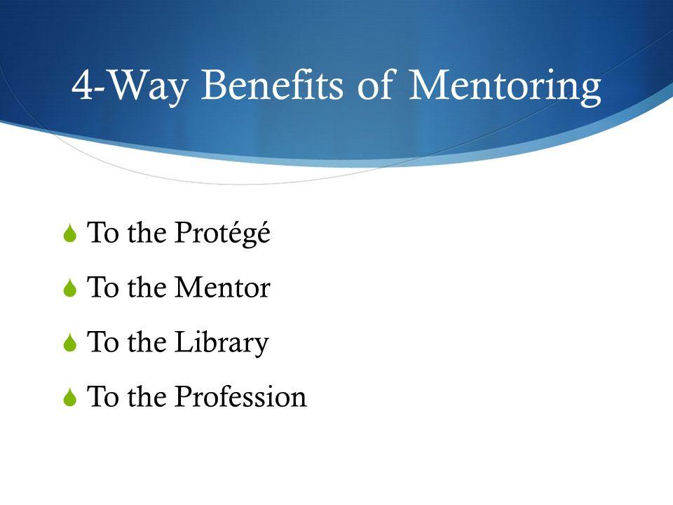 4-Way Benefits of Mentoring
