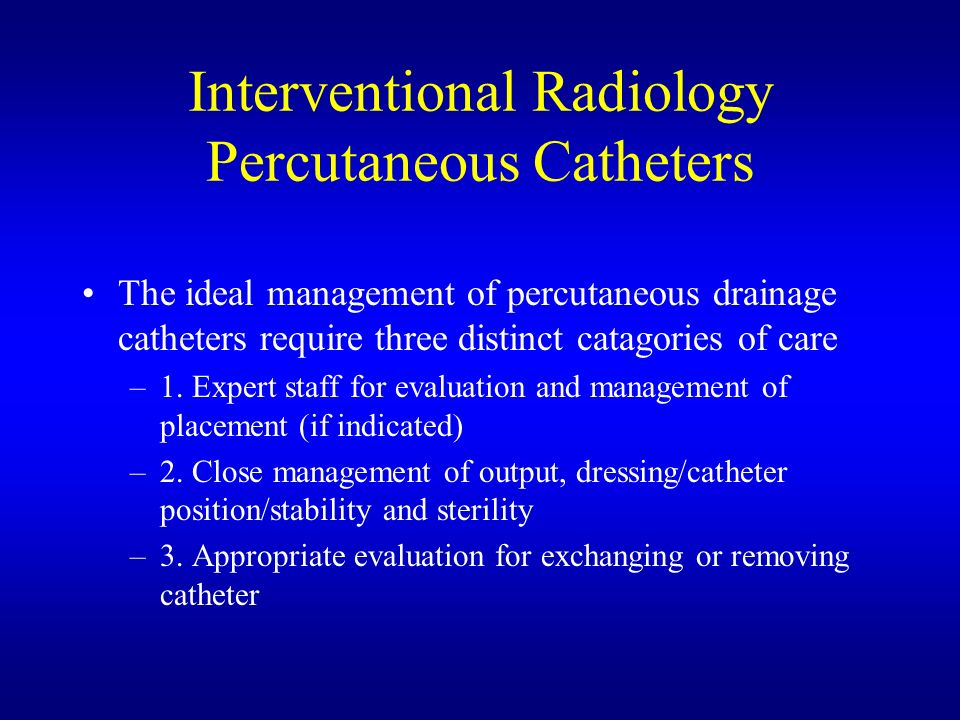 Interventional Radiology Percutaneous Catheters