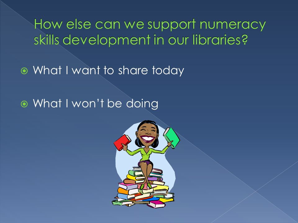 How else can we support numeracy skills development in our libraries