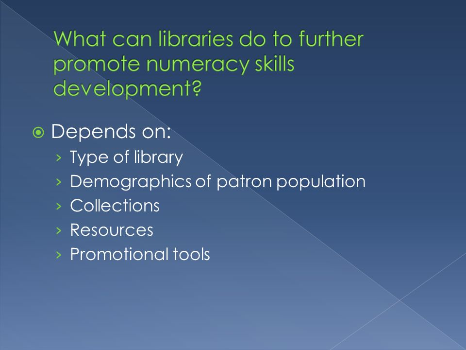 What can libraries do to further promote numeracy skills development