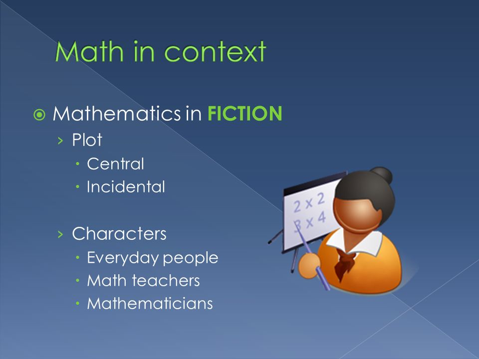 Math in context Mathematics in FICTION Plot Characters Central