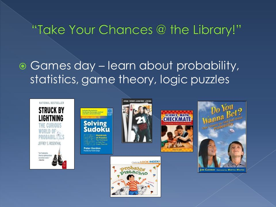 Take Your Chances @ the Library!