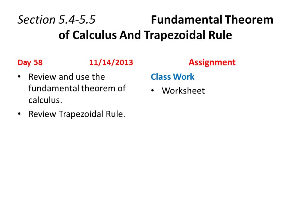 First Day of School Day 1 8192013 Assignment Objectives ppt – Fundamental Theorem of Calculus Worksheet