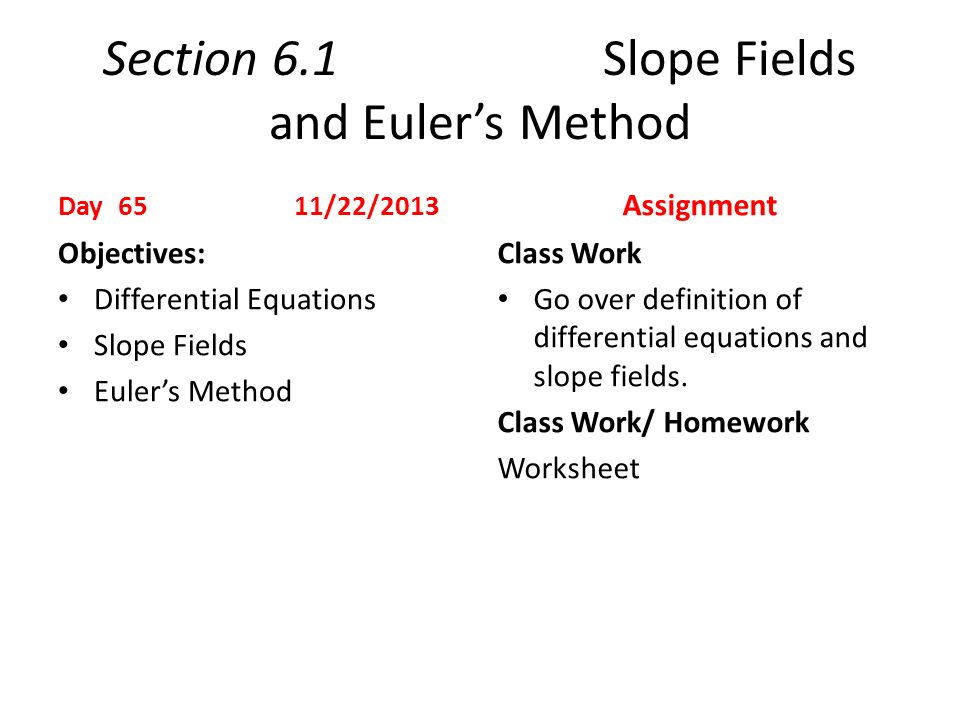 First Day of School Day 1 8192013 Assignment Objectives ppt – Slope Fields Worksheet