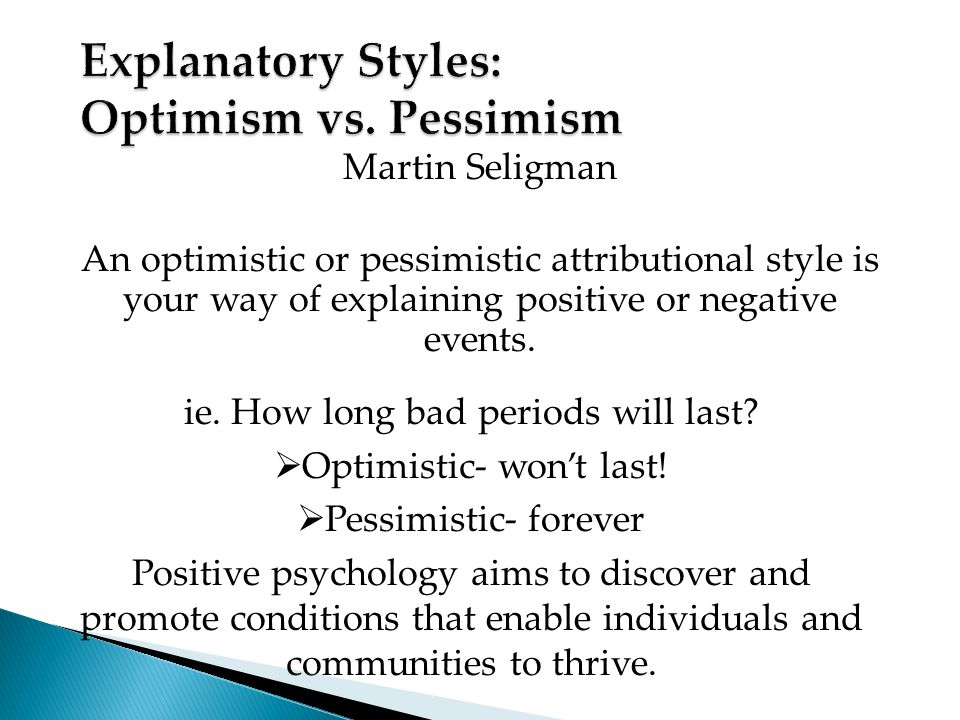 optimism positive psychology and difference The role of positive emotions in positive psychology: the broadenand-build theory of positive emotions american psychologist, 56, 218–226 hassanshahi, m mehdi, ( 2002) the relationship between optimism and coping strategies in university students.