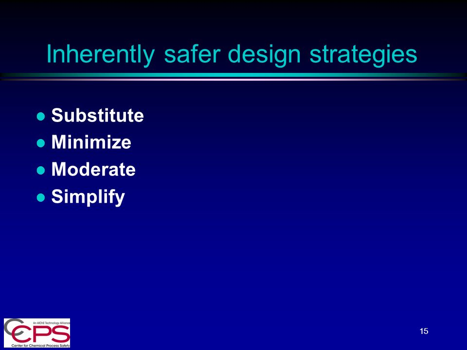 inherent safer design What are some principles and examples of inherently fail-safe design this design did have a corresponding degree of active inherent safety.