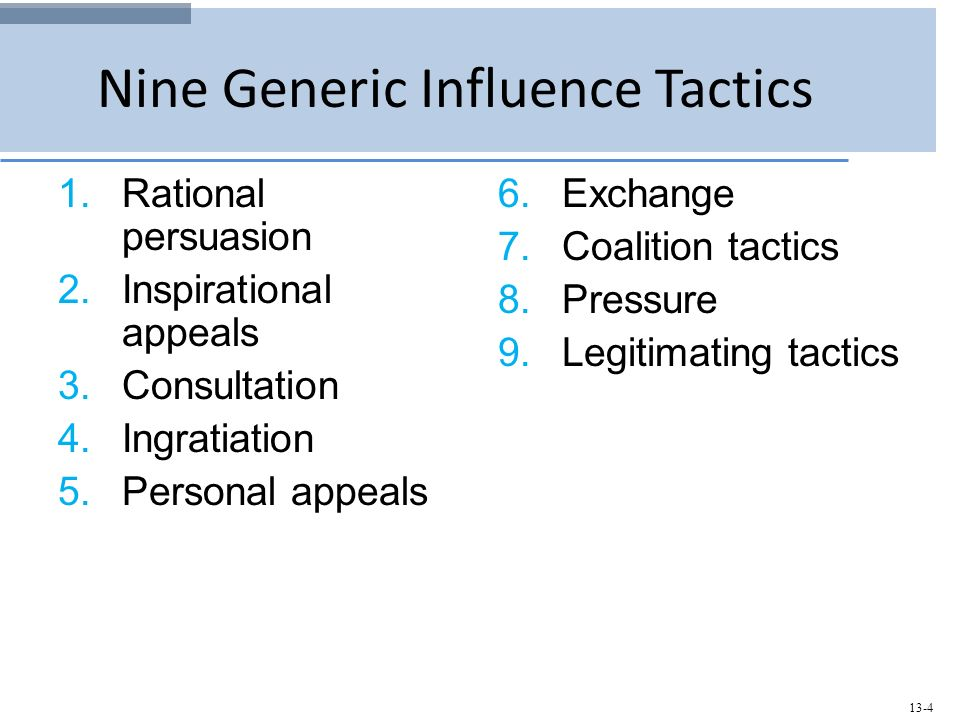 nine generic influence tactics Answer to nine generic influence tactics a large measure of interpersonal interaction involves attempts to influence others, inclu.
