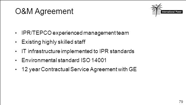 O&M Agreement IPR/TEPCO experienced management team