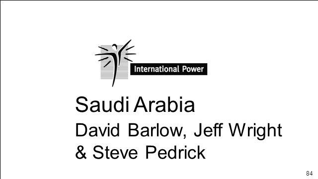 Saudi Arabia David Barlow, Jeff Wright & Steve Pedrick