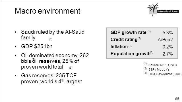 Macro environment Saudi ruled by the Al-Saud family GDP $251bn