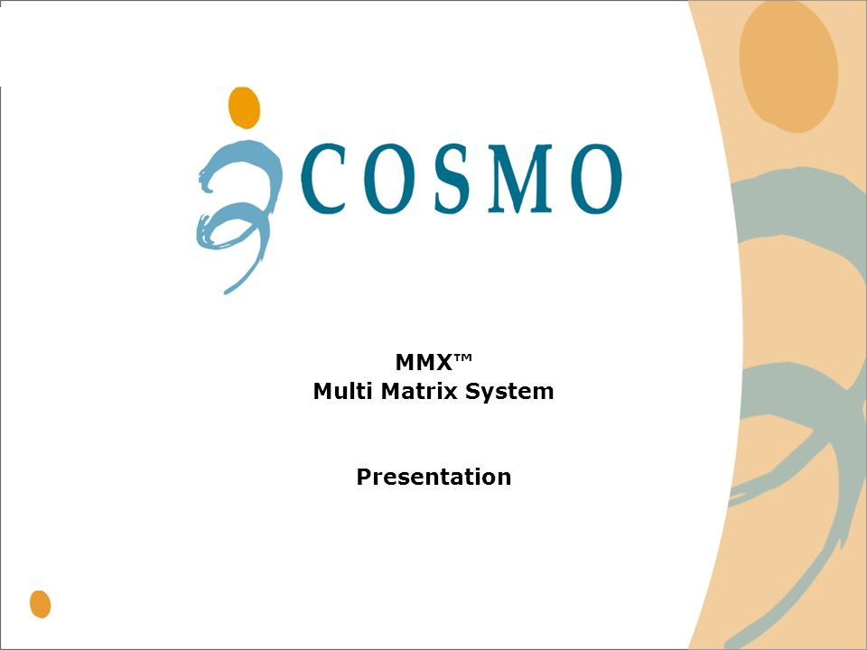 MMX™ Multi Matrix System Presentation