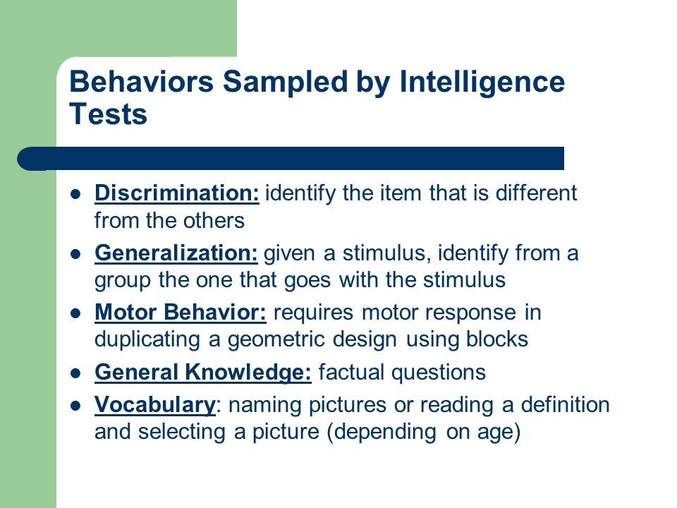 """a description of the various definitions of intelligence testing He called the construct that the different abilities and skills measured on intelligence tests have in common the general intelligence factor (g) score among people of the same age, rather than on the basis of this formula, but the idea of an intelligence """"ratio"""" or """"quotient"""" provides a good description of the score's meaning."""