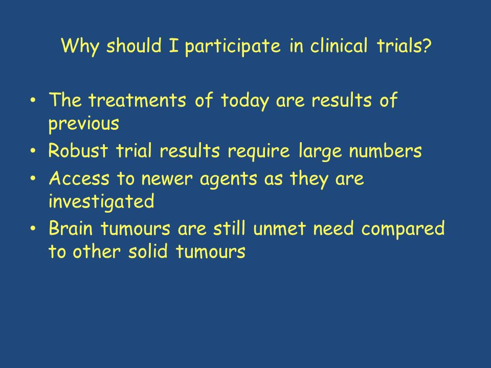Why should I participate in clinical trials
