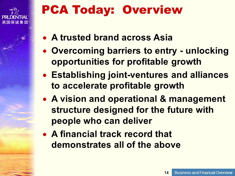 PCA Today: Overview A trusted brand across Asia
