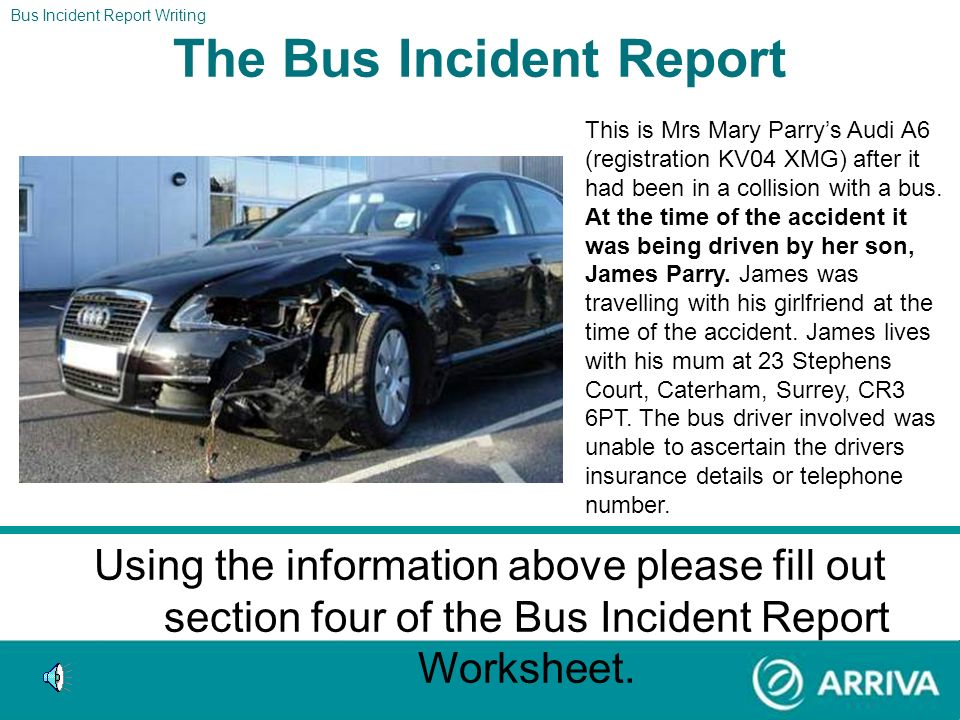The Bus Incident Report
