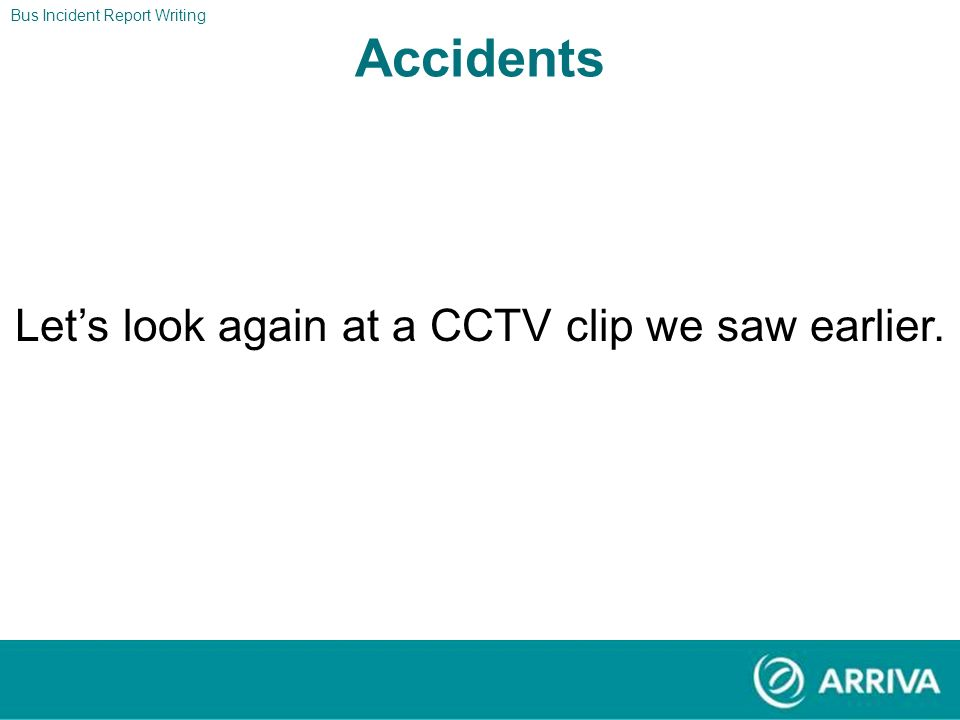 Let's look again at a CCTV clip we saw earlier.