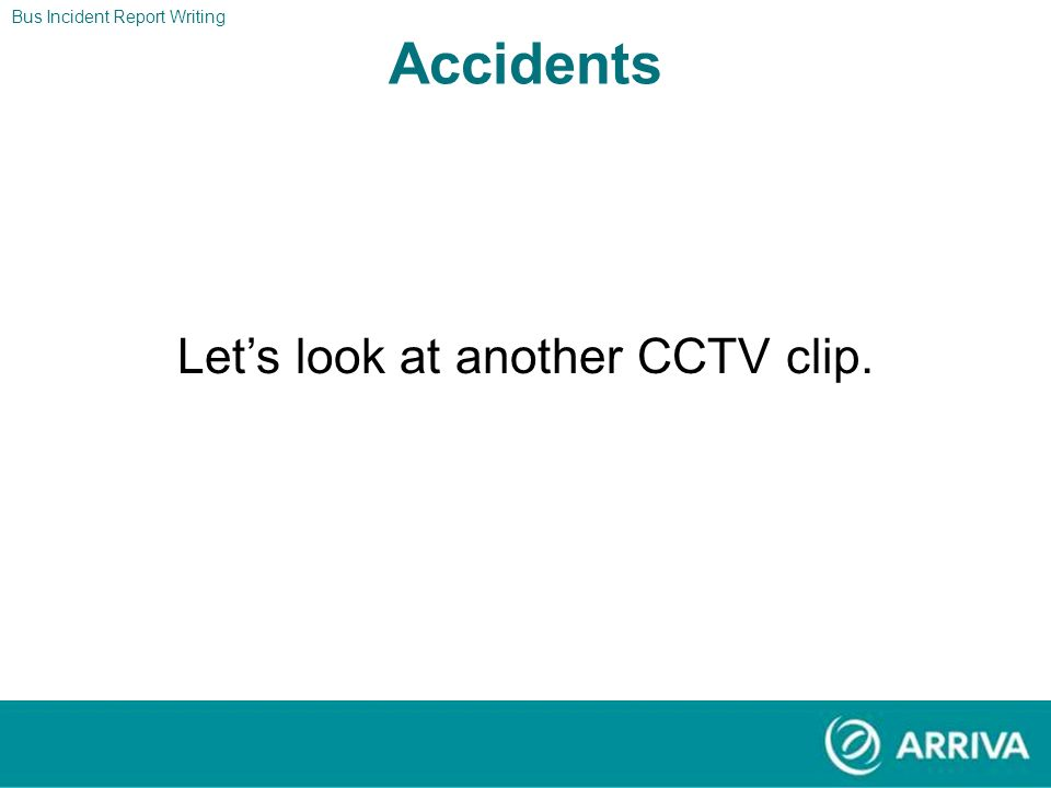 Let's look at another CCTV clip.