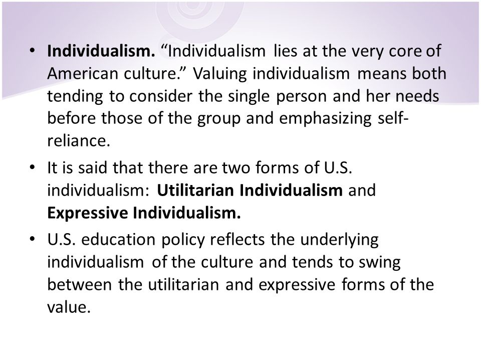 individualism as an american culture Get an answer for 'does african american culture value individualism or collectivism' and find homework help for other social sciences questions at enotes.