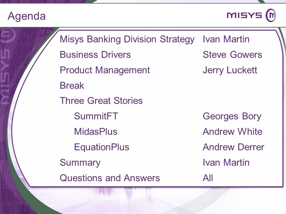 Agenda Misys Banking Division Strategy Ivan Martin