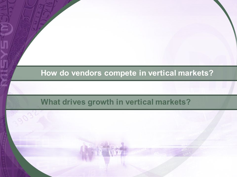How do vendors compete in vertical markets
