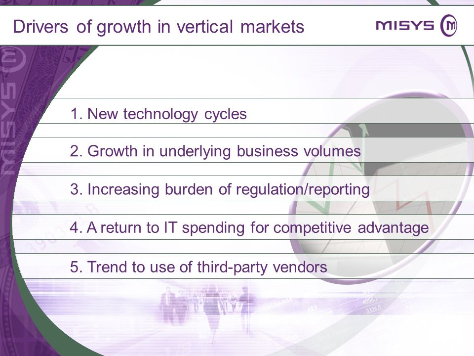 Drivers of growth in vertical markets