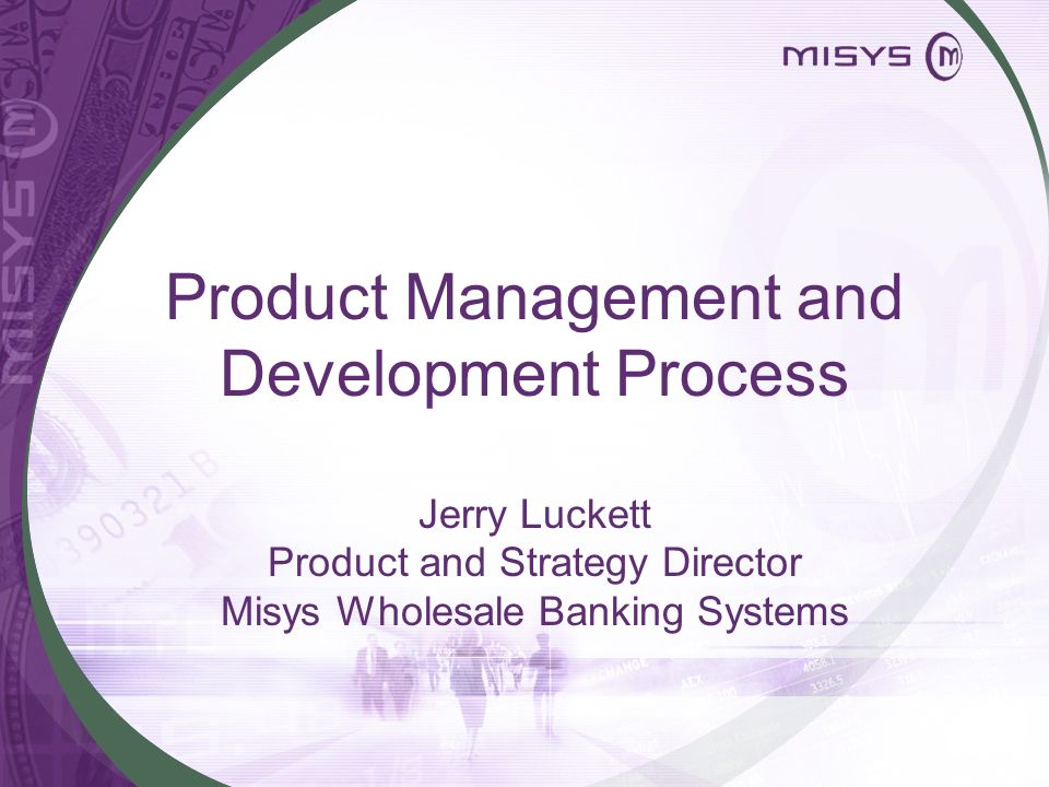 Product Management and Development Process