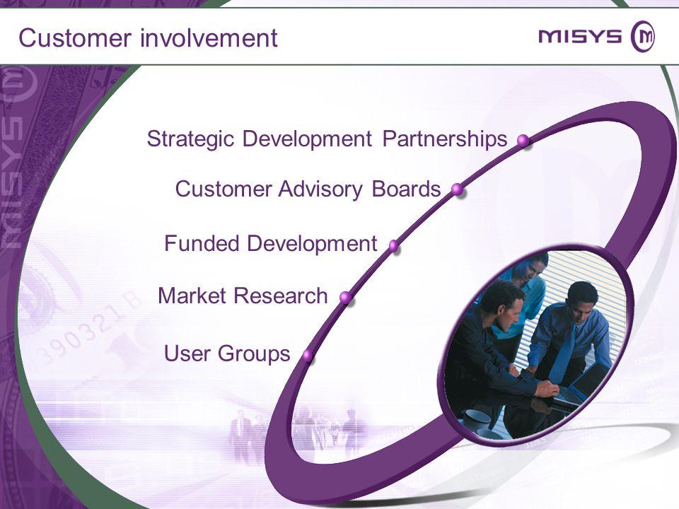 Customer involvement Strategic Development Partnerships