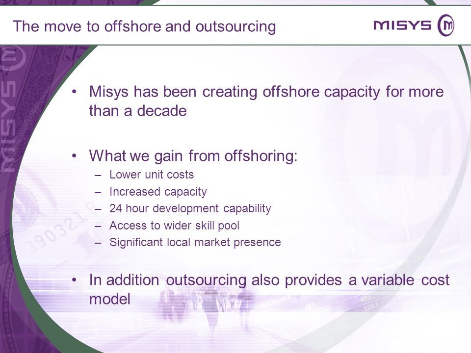 The move to offshore and outsourcing