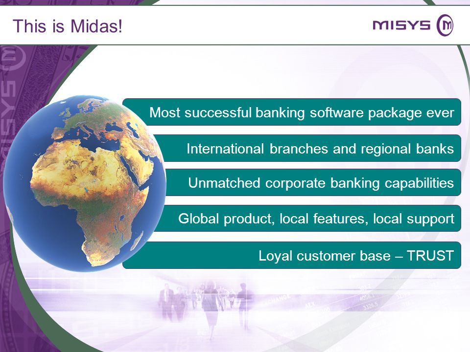 This is Midas! Most successful banking software package ever