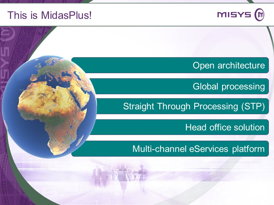This is MidasPlus! Open architecture Global processing