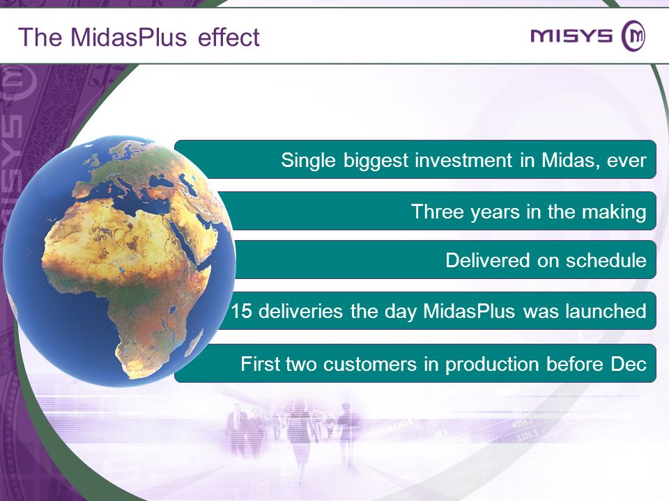 The MidasPlus effect Single biggest investment in Midas, ever