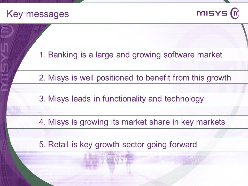 Key messages 1. Banking is a large and growing software market