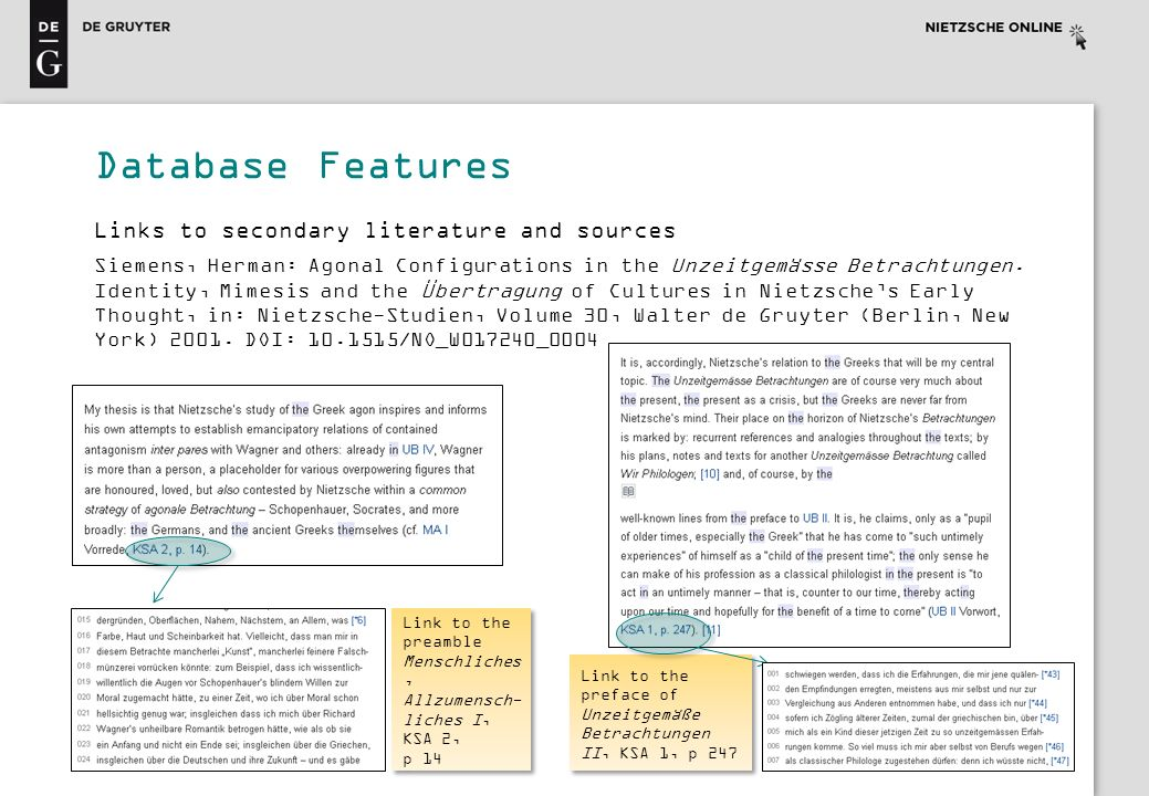 Database Features Links to secondary literature and sources