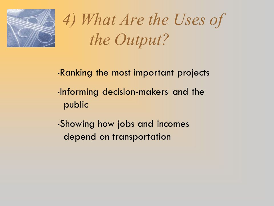 4) What Are the Uses of the Output