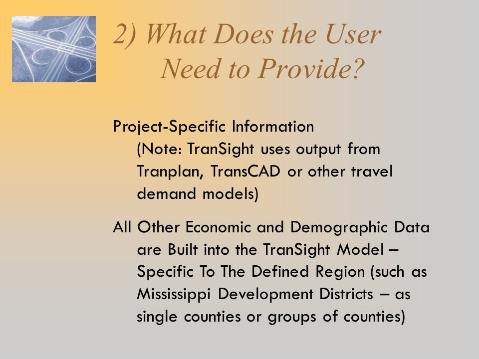 2) What Does the User Need to Provide