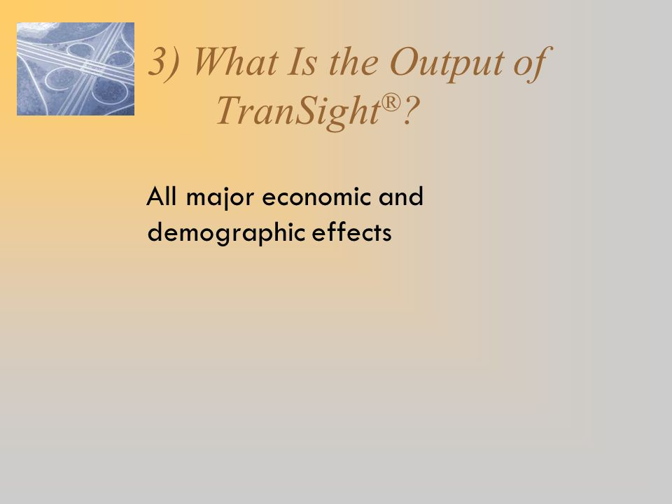 3) What Is the Output of TranSight®