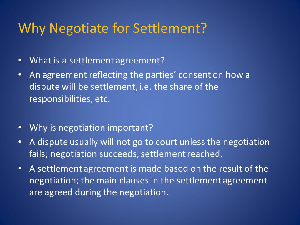 How did you reach a settlement agreement ppt video online download why negotiate for settlement platinumwayz