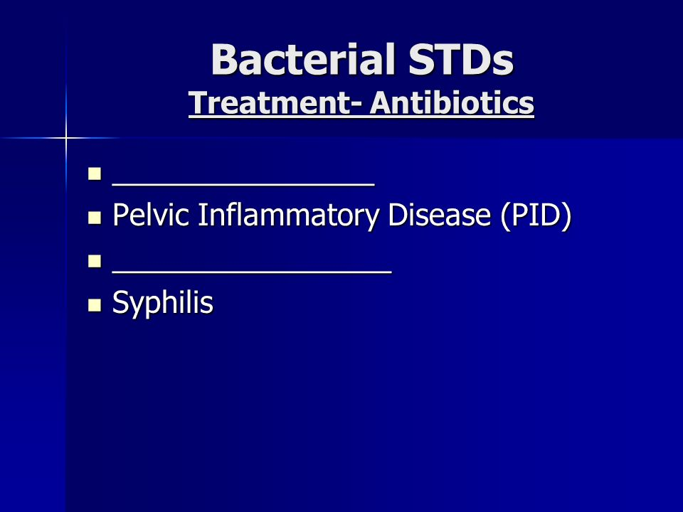 Bacterial STDs Treatment- Antibiotics