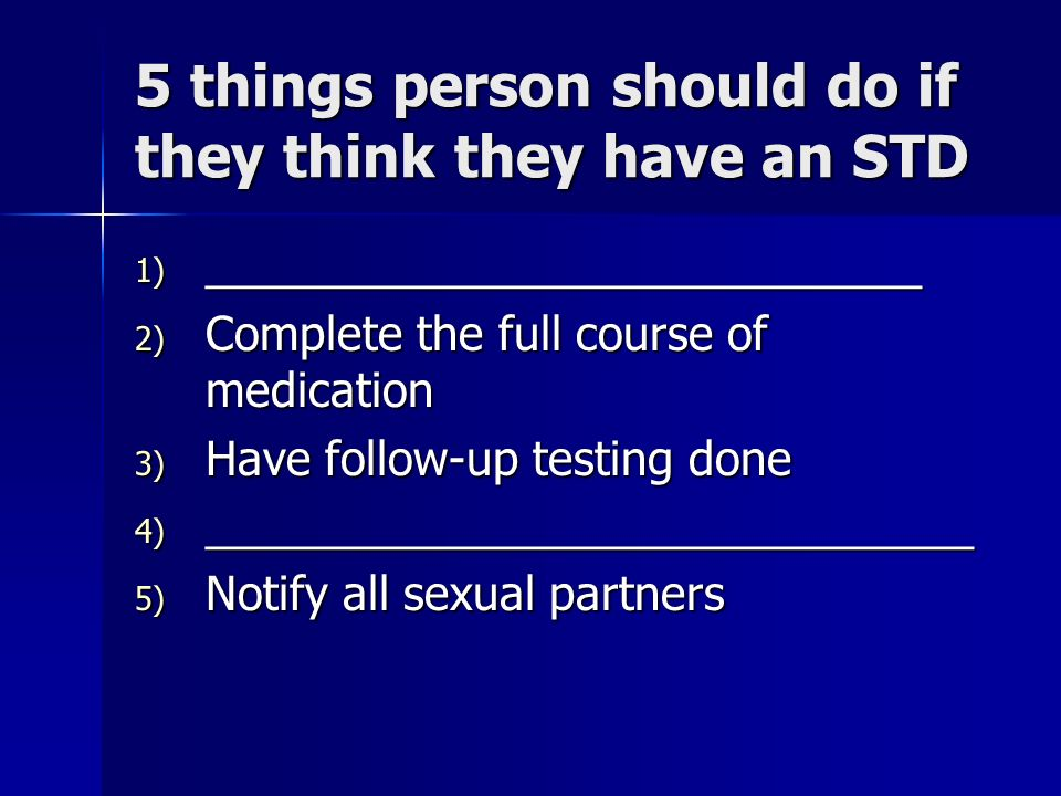 5 things person should do if they think they have an STD