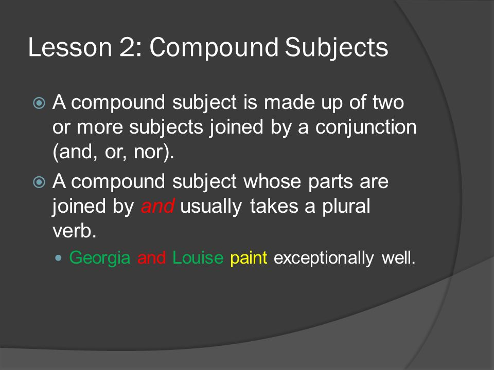Subject verb agreement ppt video online download lesson 2 compound subjects platinumwayz