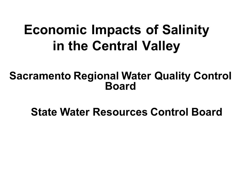 Economic Impacts of Salinity in the Central Valley