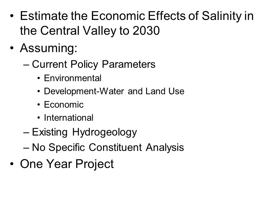 Estimate the Economic Effects of Salinity in the Central Valley to 2030
