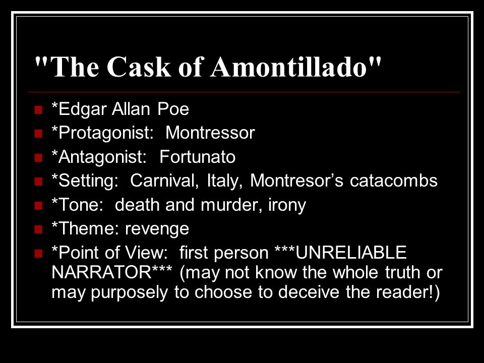 a look at the story of montresors revenge in edgar allan poes cask of amontillado