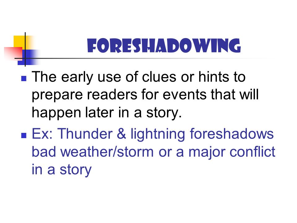 use of symbolism and foreshadowing in In part 1 of this article, we looked at the versatility of foreshadowing and how you can use it to improve your story in this foreshadowing through symbolism symbolism is a great way to foreshadow events, but it comes at a cost.