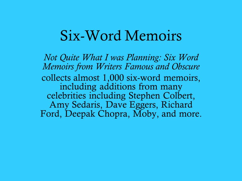 Six-Word Memoirs Can Say It All - CBS News