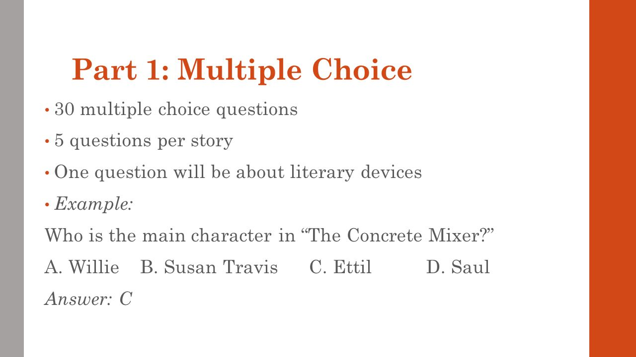 Part 1: Multiple Choice 30 multiple choice questions